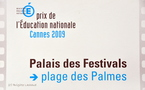 FESTIVAL DE CANNES - PRIX DE L'EDUCATION NATIONALE
