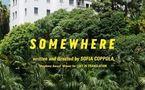 Somewhere, la première