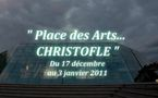 PLACE DES ARTS… CHRISTOFLE