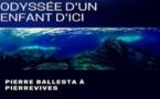 Laurent Ballesta: Odyssée d'un enfant d'ici