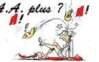 DESSIN DE PRESSE: Tout va très bien Madame la Marquise ?