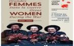 """Exposition """"Grandes Femmes dans la guerre: 1939-1945"""""""