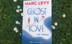 """Ghost in love"", le nouveau roman de Marc Levy"
