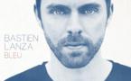 Bastien Lanza revient avec Bleu, son second album