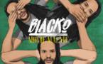 Blacko dévoile son nouveau single Monde Malade
