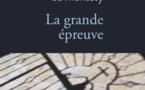 """""""La Grande épreuve"""""""