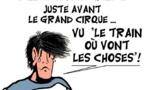 DESSIN DE PRESSE: Fred a quitté Le Petit Cirque