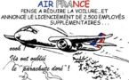 DESSIN DE PRESSE: Air France la dépressurisation continue