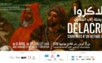 Retour d'Eugène Delacroix au Maroc