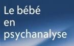 Le bébé et la mère: dialogue entre psychanalyse et psychobiologie