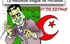 DESSIN DE PRESSE: Valls de retour sain et sauf d'Algérie