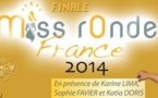 Élection Miss Ronde France 2014 - Les rondes osent, s'imposent et s'exposent