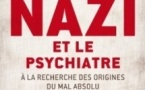 Le nazi et le psychiatre: mortel transfert