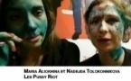 Russie: Agression violente de deux ex-membres des Pussy Riot