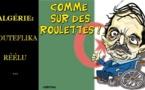 DESSIN DE PRESSE: La fronde algérienne s'organise