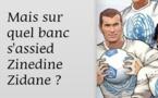 DESSIN DE PRESSE: Zidane agacé par les spéculations