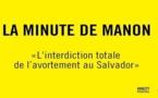 Salvador: Des jeunes filles meurent à cause de l'interdiction totale de l'avortement