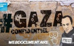 weBDocumentaire: Gaza confidentiel