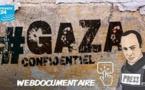 weBDocumentaire: Gaza confidentiel