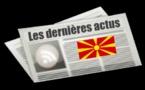 Les dernières actus de Macédoine