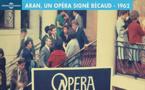 L'Opéra d'Aran de Gilbert Bécaud enfin disponible en disques