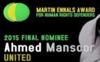 Interdiction de voyager visant Ahmed Mansoor, lauréat 2015 du Prix Martin Ennals