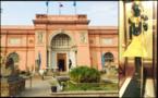 Le musée du Caire: forteresse de l'art égyptien