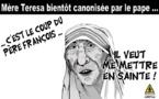 Le pape met Mère Teresa en Sainte