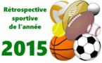 La rétrospective sportive de 2015 - 1/3