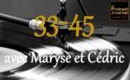 Émission à podcaster - 33-45, spéciale duos