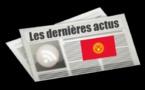 Les dernières actus du Kirghizistan