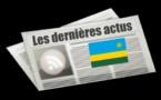 Les dernières actus du Rwanda
