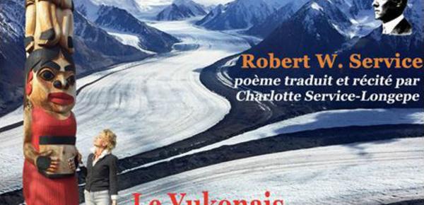 """""""Le Yukonais"""", par Robert W. Service"""