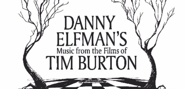 "Ciné-concert: ""Danny Elfman's music from the films of Tim Burton"""