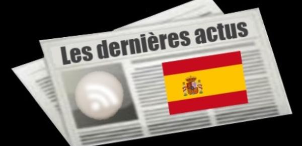 Les dernières actus d'Espagne
