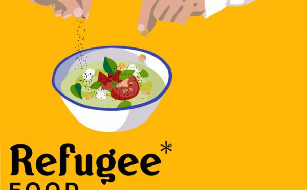Connaissez-vous le Refugee Food Festival ?
