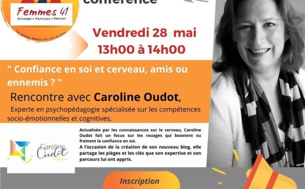 Visio Conférence Femmes 41: Les secrets de la confiance en soi avec Caroline Oudot