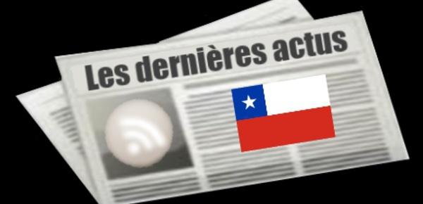 Les dernières actus du Chili
