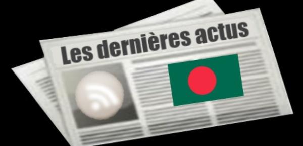 Les dernières actus de Bangladesh