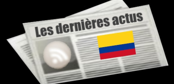 Les dernières actus de Colombie