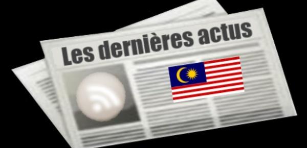 Les dernières actus de la Malaisie