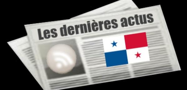 Les dernières actus du Panama