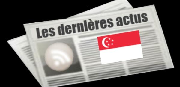 Les dernières actus de Singapour